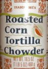 Roasted Corn Tortilla Chowder
